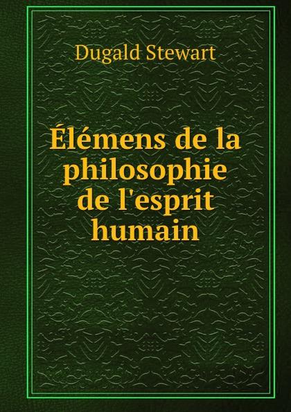 Elemens de la philosophie de l.esprit humain