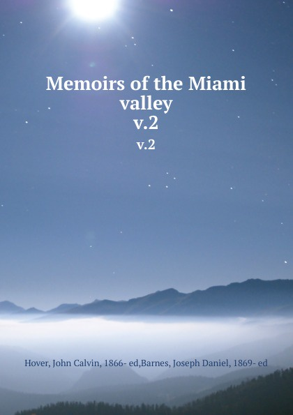 Memoirs of the Miami valley. v.2