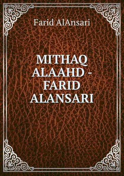 Farid AlAnsari MITHAQ ALAAHD - FARID ALANSARI farid hagen