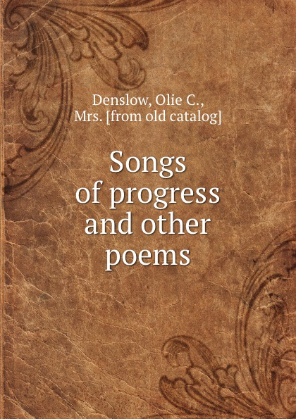 Olie C. Denslow Songs of progress and other poems south bend minnow dip net