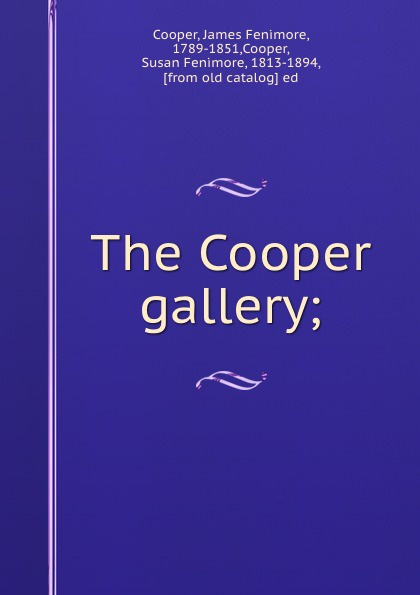 The Cooper gallery;
