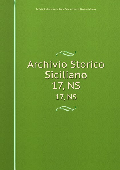 Archivio Storico Siciliano. 17, NS