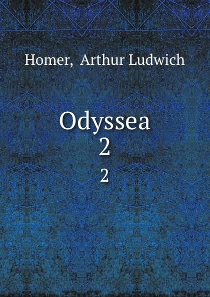 Arthur Ludwich Homer Odyssea. 2