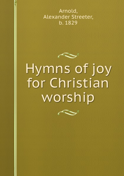 Hymns of joy for Christian worship