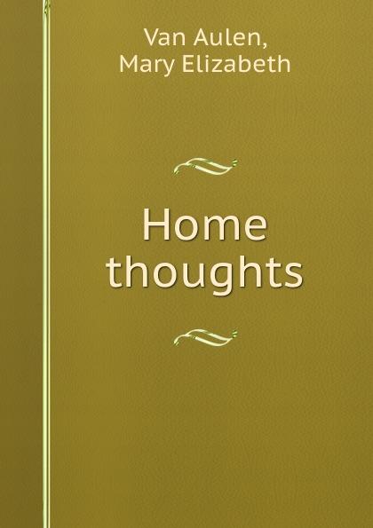 Van Aulen Home thoughts.