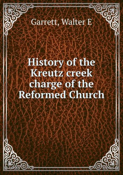 Walter E. Garrett History of the Kreutz creek charge of the Reformed Church ozuko multi functional men backpack waterproof usb charge computer backpacks 15inch laptop bag creative student school bags 2018