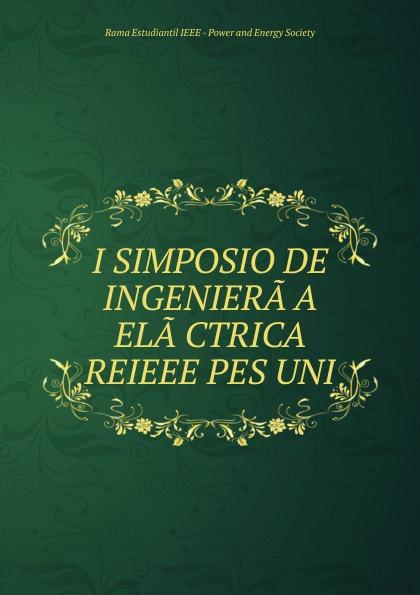 I SIMPOSIO DE INGENIERA.A ELA.CTRICA REIEEE PES UNI apologia simposio fedone