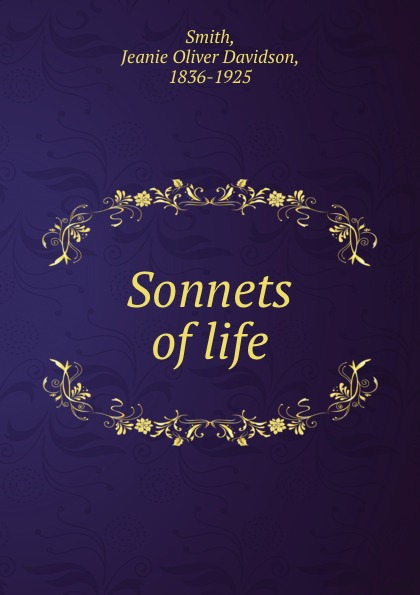 Jeanie Oliver Davidson Smith Sonnets of life