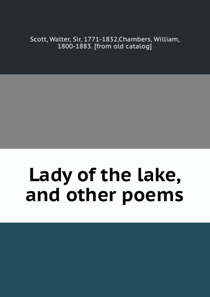 Walter Scott Lady of the lake, and other poems