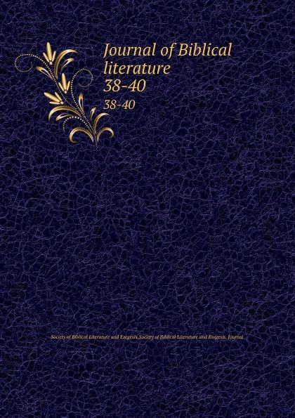 Journal of Biblical literature. 38-40 review of biblical literature 2016