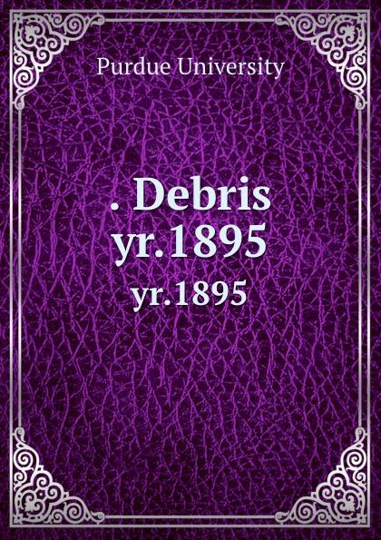 . Debris. yr.1895