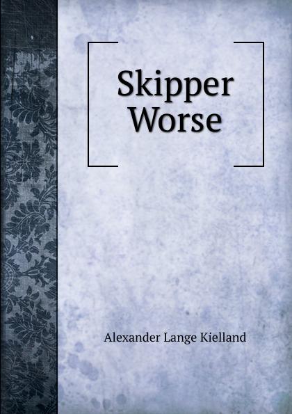 Alexander Lange Kielland Skipper Worse