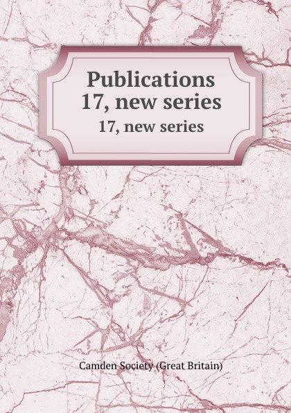 Publications. 17, new series