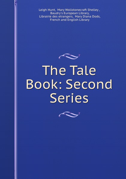 Leigh Hunt The Tale Book: Second Series