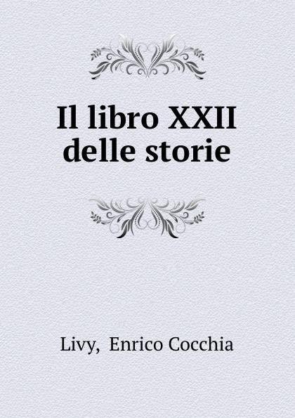 Enrico Cocchia Livy Il libro XXII delle storie