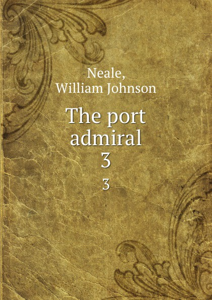 The port admiral. 3