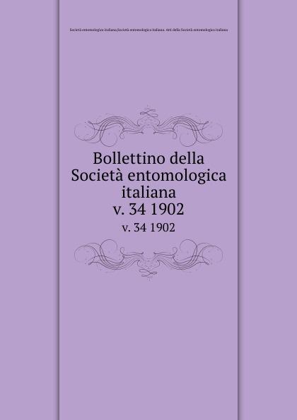 Società entomologica italiana Bollettino della Societa entomologica italiana. v. 34 1902 цена