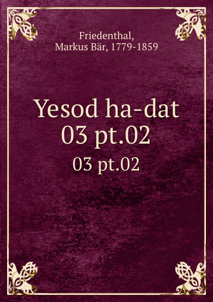 Markus Bär Friedenthal Yesod ha-dat. 03 pt.02 meelis friedenthal mesilased page 10
