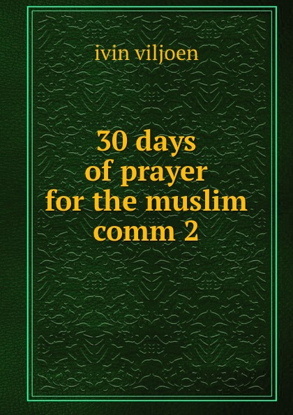 30 days of prayer for the muslim comm 2