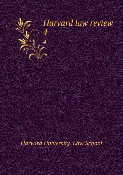 Harvard law review. 4
