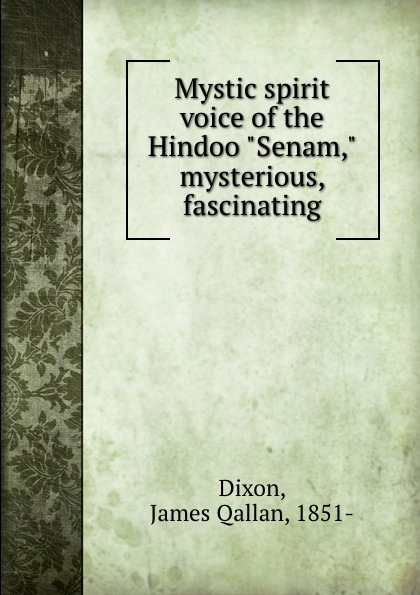 Mystic spirit voice of the Hindoo