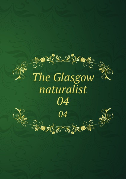 Andersonian Naturalists of Glasgow The Glasgow naturalist. 04 halestorm glasgow
