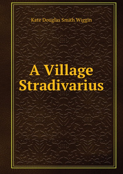 Recent Forum Posts on A Village Stradivarius