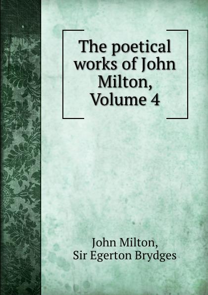 John Milton The poetical works of John Milton, Volume 4