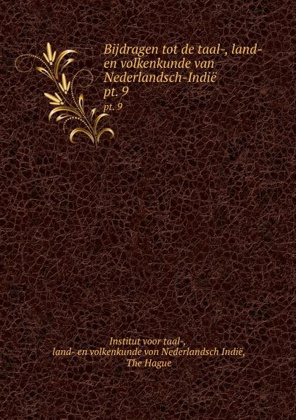 Institut voor taal- Bijdragen tot de taal-, land- en volkenkunde van Nederlandsch-Indie. pt. 9 de russische taal