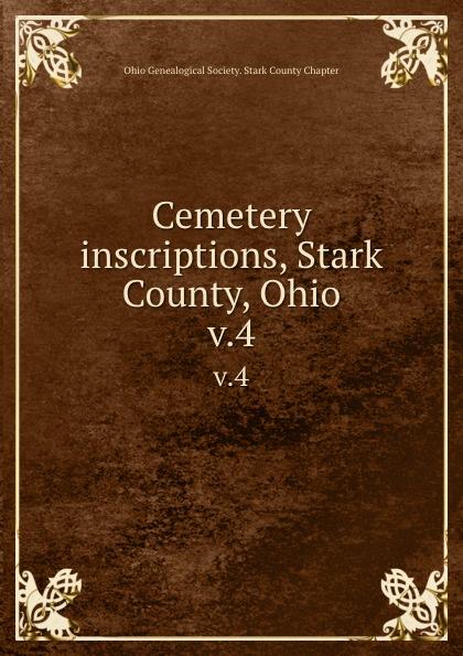 Cemetery inscriptions, Stark County, Ohio. v.4