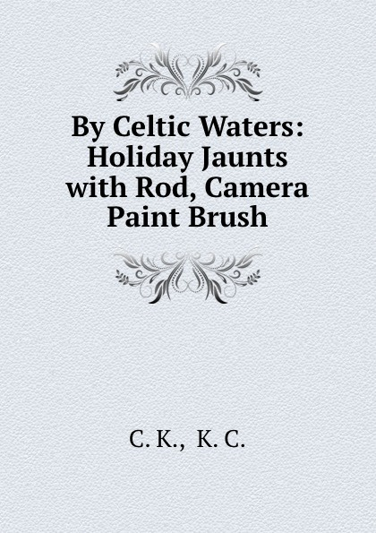 Фото - By Celtic Waters: Holiday Jaunts with Rod, Camera . Paint Brush micro camera compact telephoto camera bag black olive