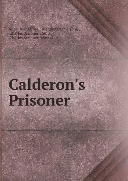 Alice Duer Miller C Prisoner