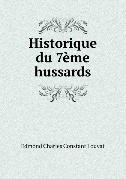 Edmond Charles Constant Louvat Historique du 7eme hussards bichot charles edmond graph partitioning