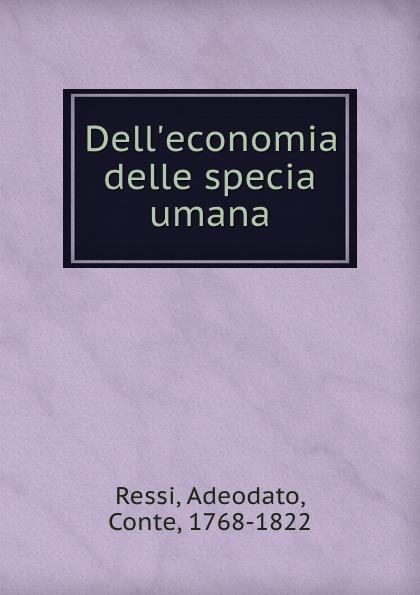 Dell.economia delle specia umana