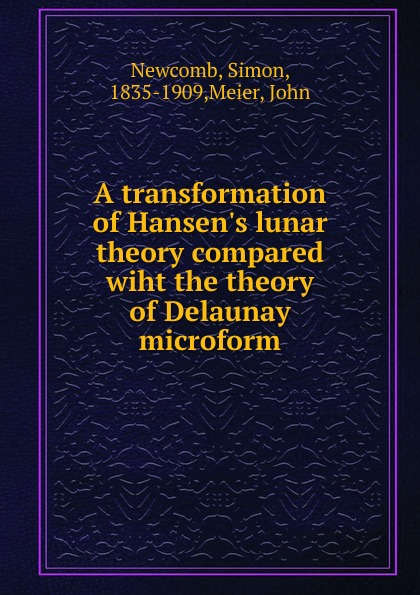 A transformation of Hansen.s lunar theory compared wiht the theory of Delaunay microform