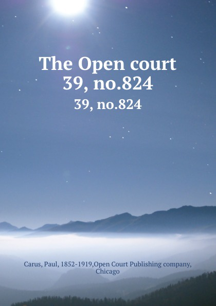 The Open court. 39, no.824