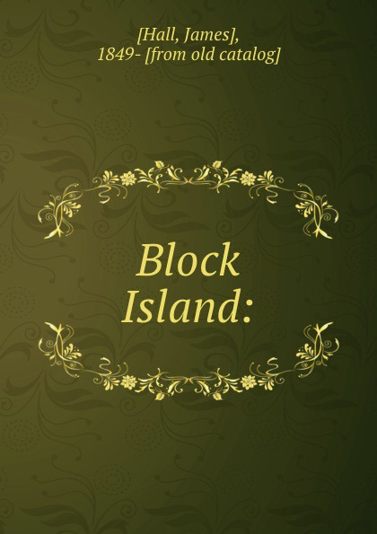 цена на James Hall Block Island: