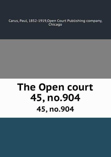 The Open court. 45, no.904