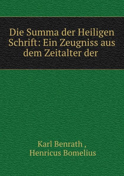 Die Summa der Heiligen Schrift: Ein Zeugniss aus dem Zeitalter der .