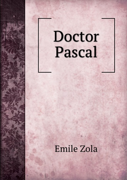 Zola Emile Doctor Pascal