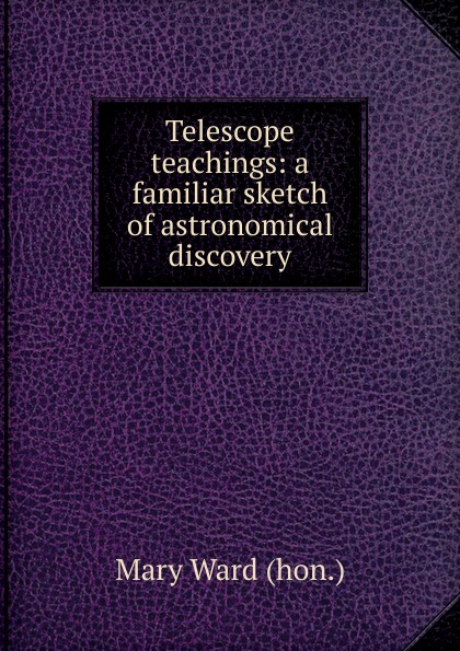 Mary Ward hon Telescope teachings: a familiar sketch of astronomical discovery telescope astronomic professional 360 50mm monocular astronomical telescope outdoor monocular telescope with tripod
