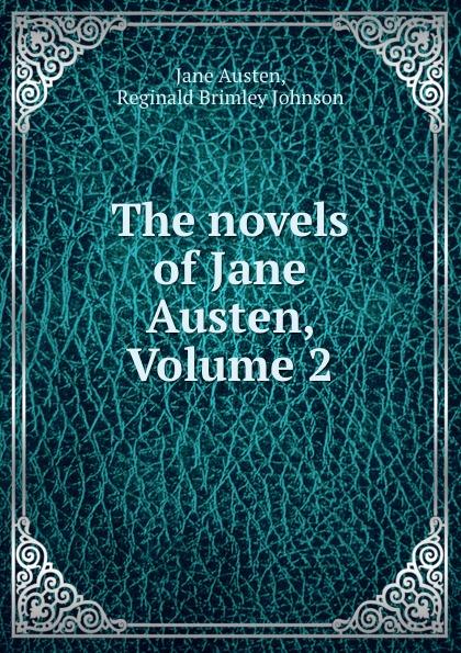Jane Austen The novels of Jane Austen, Volume 2