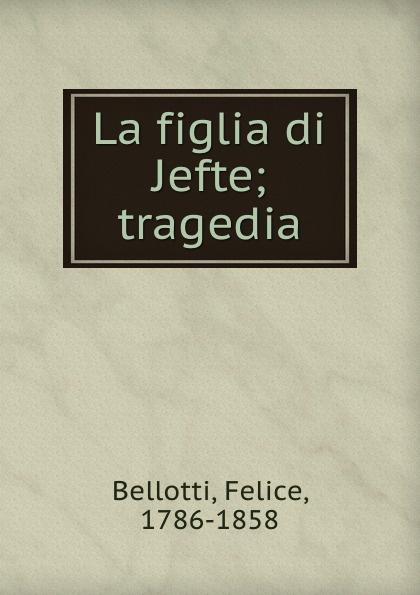 La figlia di Jefte; tragedia