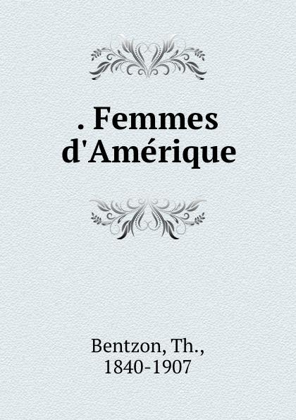 . Femmes d.Amerique