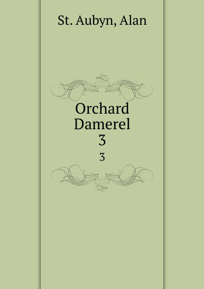 St. Aubyn Orchard Damerel. 3