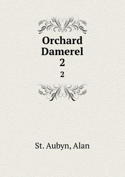 St. Aubyn Orchard Damerel. 2