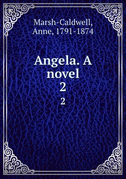Angela. A novel. 2