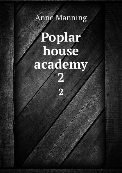 Manning Anne Poplar house academy. 2