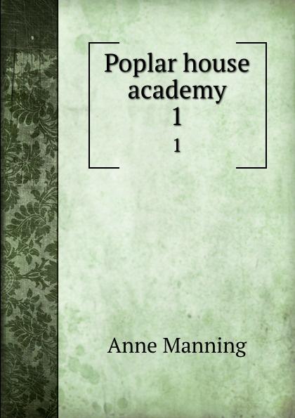 Manning Anne Poplar house academy. 1