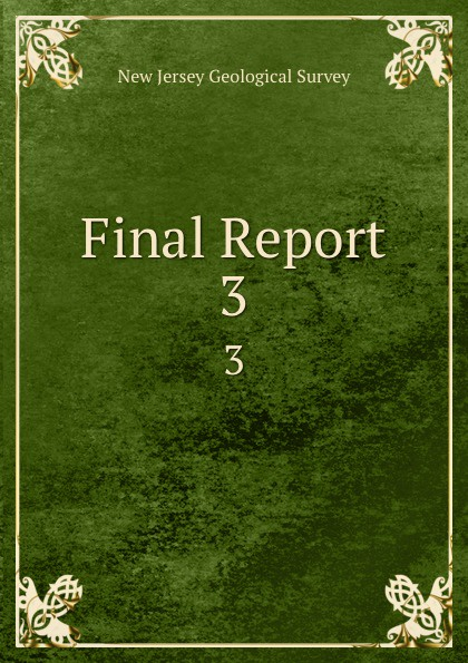 New Jersey Geological Survey Final Report. 3
